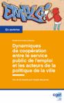 Dynamiques de coopération entre le service public de l'emploi et les acteurs de la politique de la ville