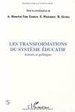 transformations du système éducatif (Les)