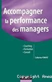 Accompagner la performance des managers