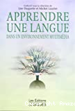 Apprendre une langue dans un environnement multimédia