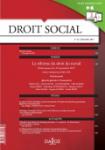 Droit social, n°12 - décembre 2017 - La réforme du droit du travail - Ordonnances du 22 septembre 2017 (1ère partie) (dossier)