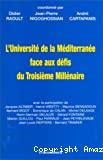 L'université de la Méditerranée face aux défis du troisième millénaire