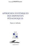 Approches systémiques des dispositifs pédagogiques