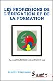 Professions de l'éducation et de la formation (Les)