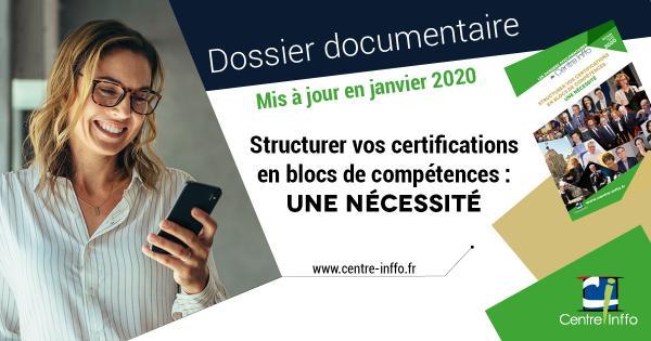 Structurer vos certifications en blocs de compétences : une nécessité - édition 2020