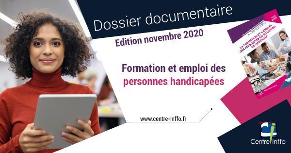 La formation et l'emploi des personnes en situation de handicap - Edition novembre 2020