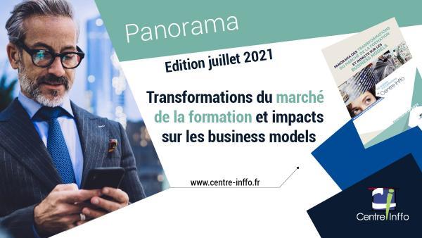 Panorama des transformations du marché de la formation & impacts sur les business models - Edition juillet 2021