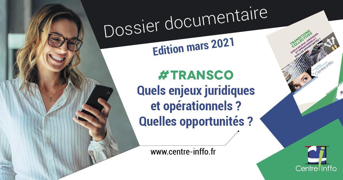 Transitions collectives : quels enjeux juridiques et opérationnels, quelles opportunités ?