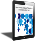 Dossiers documentaires et bibliographies