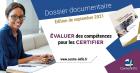 Evaluer des compétences pour les certifier - Edition septembre 2021