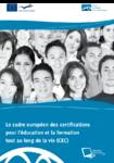 Le cadre européen des certifications pour l'éducation et la formation tout au long de la vie (CEC)