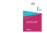 Encourager la mobilité des jeunes en Europe : orientations stratégiques pour la France et l'Union européenne  - application/pdf