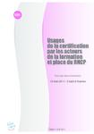 Usages de la certification par les acteurs de la formation et place du RNCP