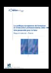 La politique européenne de formation et d'éducation professionnelles 2002-2010