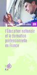 L'Education nationale et la formation professionnelle en France