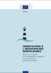 Orientations à l'intention des bénéficiaires des Fonds structurels et d'investissement européens et des instruments européens connexes