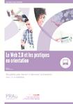 Le Web 2.0 et les pratiques en orientation