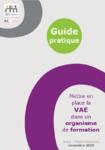 Mettre en place la VAE dans un organisme de formation. Guide pratique