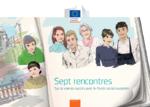 Sept rencontres – Sur la voie du succès avec le Fonds social européen