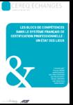 Les blocs de compétences dans le système français de certification professionnelle