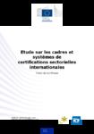 Etude sur les cadres et systèmes de certifications sectorielles internationales : note de synthèse