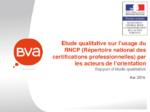 Etude qualitative sur l'usage du répertoire national des certifications professionnelles (RNCP) par les acteurs de l'orientation. Rapport