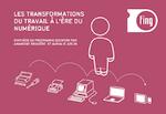 Les transformations du travail à l'ère du numérique - synthèse du programme Digiwork - application/pdf