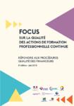 Focus sur la qualité des actions de formation professionnelle continue : répondre aux procédures qualité des financeurs - 8ème édition - juin 2018