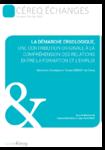 La démarche ergologique, une contribution originale à la compréhension des relations entre la formation et l'emploi