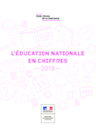 L'Education nationale en chiffres - édition 2018
