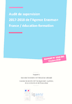 Audit de supervision 2017-2018 de l'Agence Erasmus+ France / éducation-formation