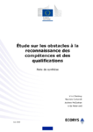 Etude sur les obstacles à la reconnaissance des compétences et des qualifications: note de synthèse