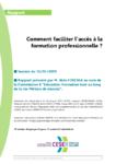 """Comment faciliter l'accès à la formation professionnelle ? Rapport présenté par M. Aldo FOSCHIA au nom de la Commission 6 """"Education-Formation tout au long de la vie-Métiers de demain"""""""