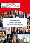 Certification unique qualité