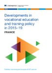 Developments in vocational education and training policy in 2015-19 : France