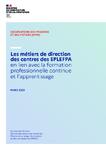 Les métiers de direction des centres des EPLEFPA en lien avec la formation professionnelle continue et l'apprentissage
