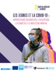 Les jeunes et le COVID-19 : impacts sur les emplois, l'éducation, les droits et le bien-être mental