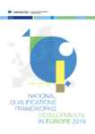 National qualifications frameworks developments in Europe 2019. Qualifications frameworks : transparency and added value for end users