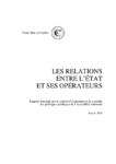Les relations entre l'Etat et ses opérateurs. Rapport demandé par le comité d'évaluation et de contrôle des politiques publiques de l'Assemblée nationale