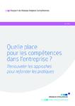 Rapport du Réseau Emplois Compétences. Quelle place pour les compétences dans l'entreprise ? - application/pdf