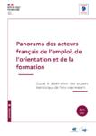 Panorama des acteurs français de l'emploi, de l'orientation et de la formation