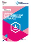 Demande d'enregistrement aux répertoires nationaux : notice d'information - Version Juin 2021